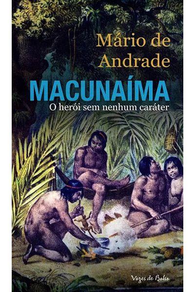 Macunaíma - O Herói Sem Nenhum Caráter - Ed. de Bolso