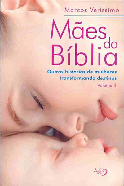 Mães da Bíblia - Volume II