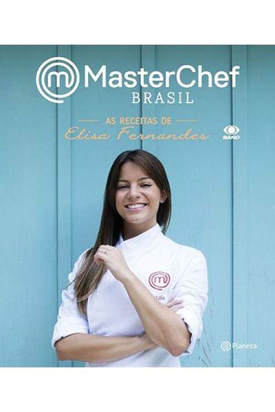 MasterChef Brasil - As Receitas de Elisa Fernandes