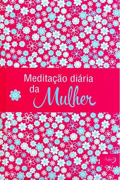 Meditação Diária da Mulher 2016 - Rosa
