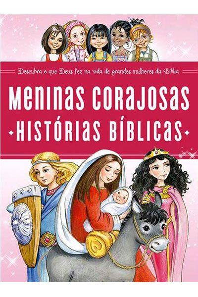 Meninas Corajosas: Histórias Bíblicas