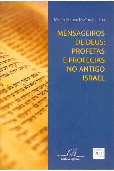 Mensageiros de Deus: Profetas e Profecias no Antigo Israel