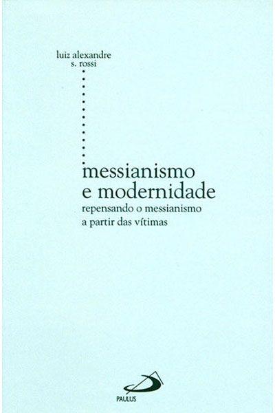Messianismo e Modernidade