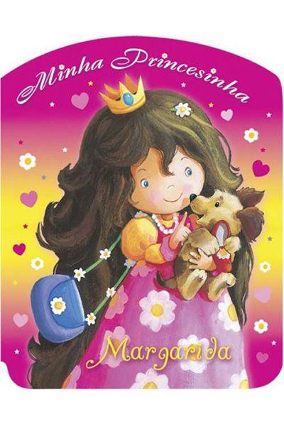 Minha Princesinha - Margarida