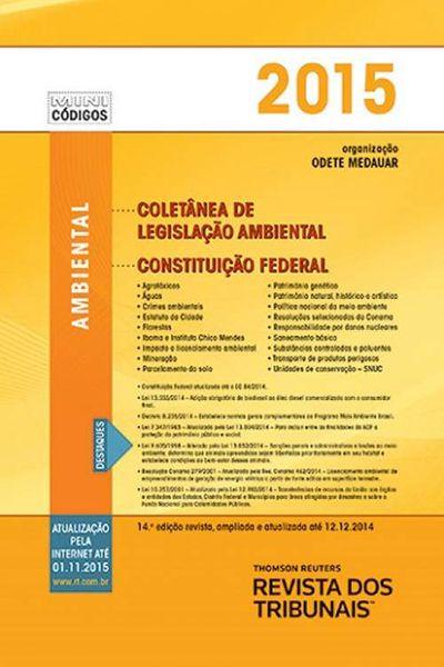 Mini Coletânea de Legislação Ambiental: Constituição Federal - 14ª ed. 2015