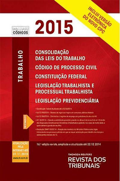 Mini Consolidação das Leis do Trabalho - 16ª ed. 2015