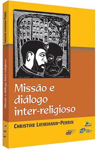 Missão e Diálogo Inter-Religioso