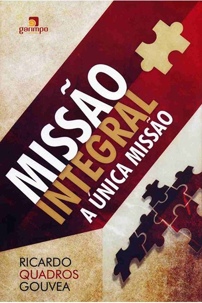 Missão Integral: A Única Missão