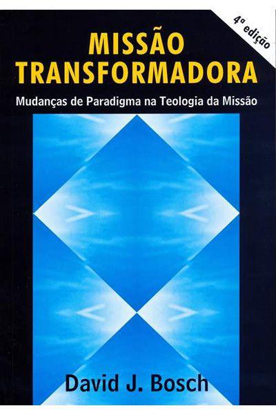 Missão Transformadora - 4ª Edição
