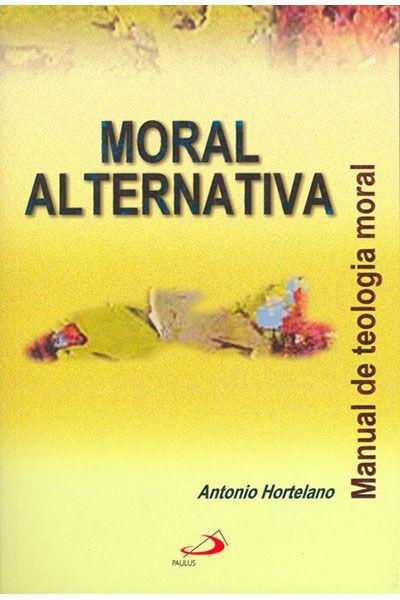 Moral Alternativa
