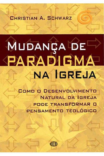 Mudança de Paradigma na Igreja