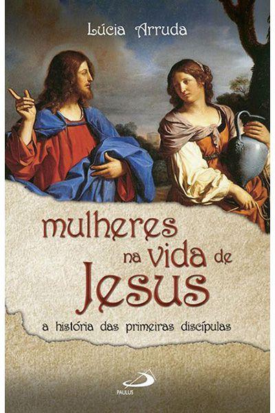 Mulheres na Vida de Jesus