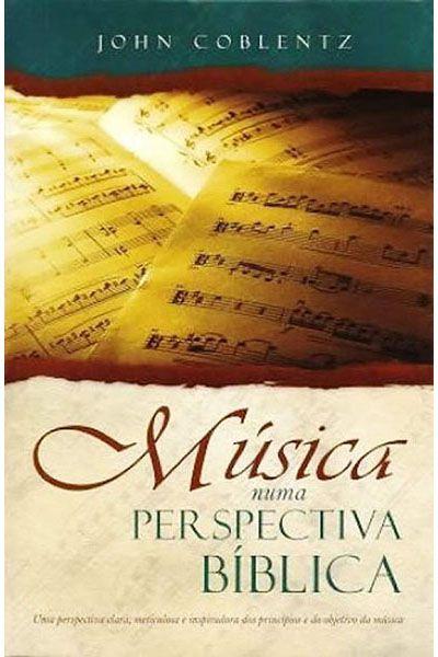 Música numa Perspectiva Bíblica