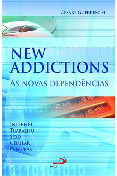 New Addictions - As Novas Dependências