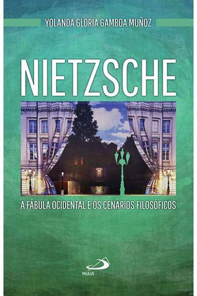 Nietzsche: A Fábula Ocidental e Os Cenários Filosóficos