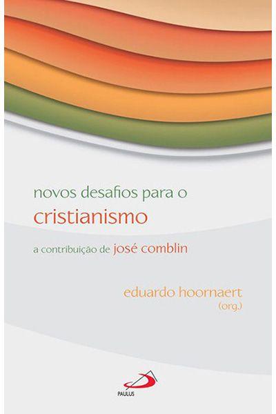 Novos Desafios para o Cristianismo