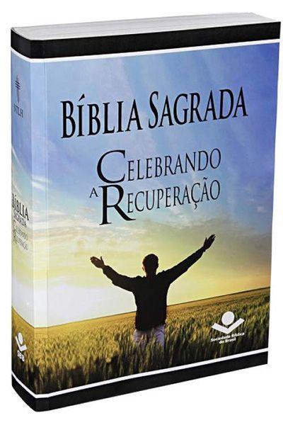 NTLH060BCR: Bíblia Sagrada - Celebrando a Recuperação - Brochura