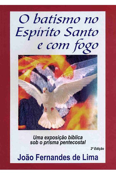 O Batismo no Espírito Santo e Com Fogo