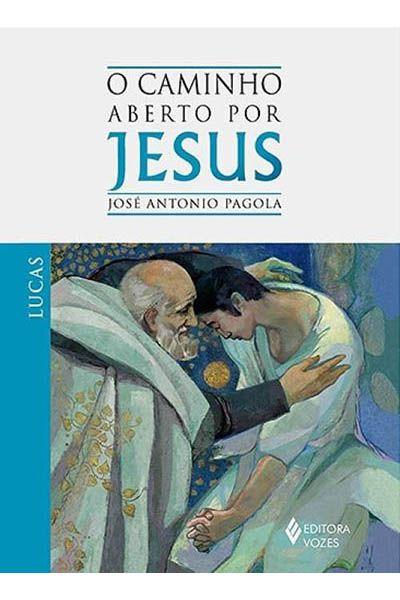 O Caminho Aberto por Jesus - Lucas