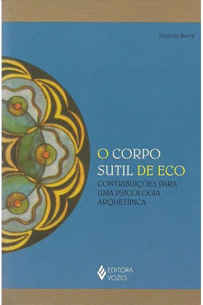 O Corpo Sutil De Eco