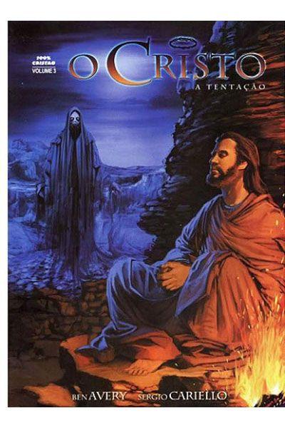 O Cristo - A Tentação - Volume 3