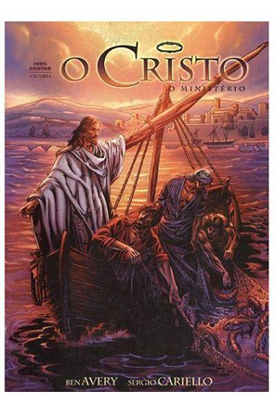 O Cristo - O Ministério - Volume 4