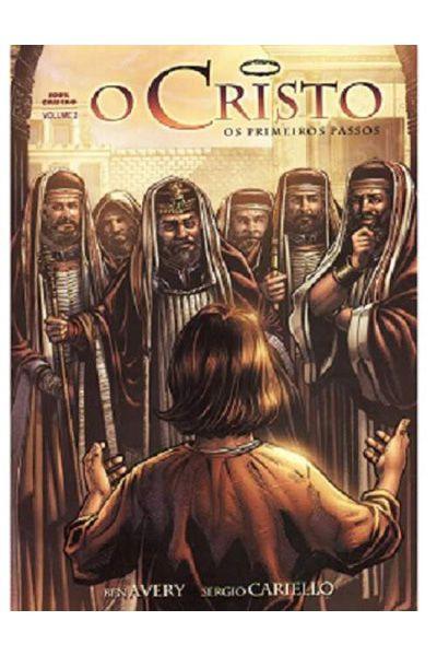 O Cristo - Os Primeiros Passos - Volume 2