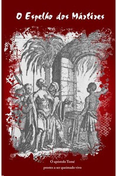 O Espelho Dos Mártires
