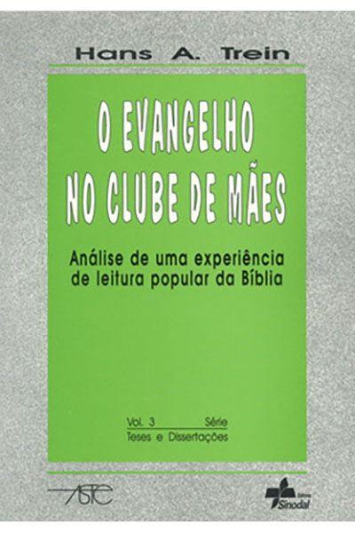O Evangelho no Clube de Mães