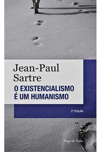 O Existencialismo é um Humanismo - 2ª Edição Bolso