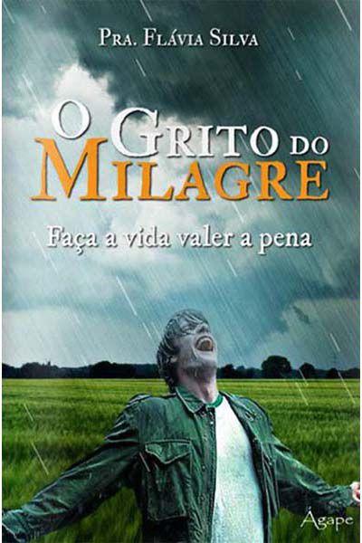 O Grito do Milagre