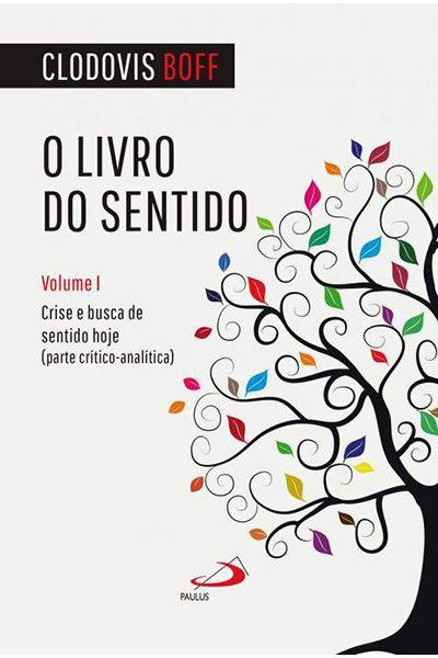 O Livro do Sentido - Volume I