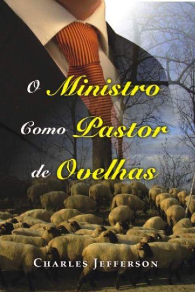 O Ministro Como Pastor de Ovelhas