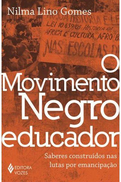 O Movimento Negro Educador