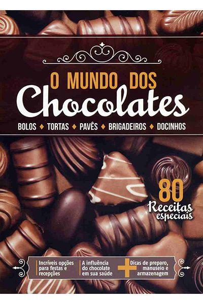 O Mundo dos Chocolates - 80 Receitas Especiais