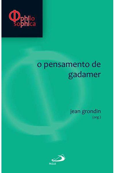 O Pensamento de Gadamer