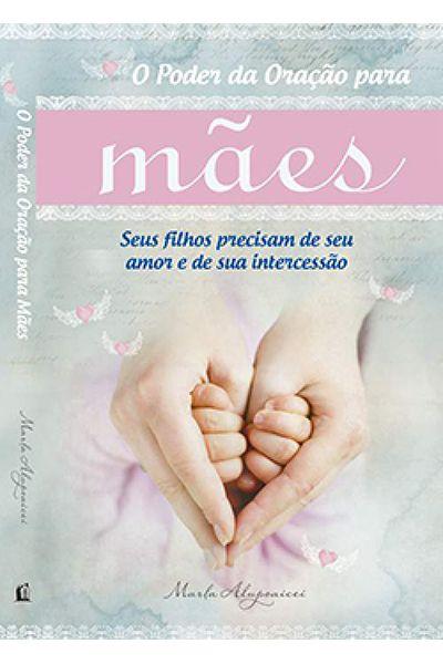 O Poder da Oração Para Mães