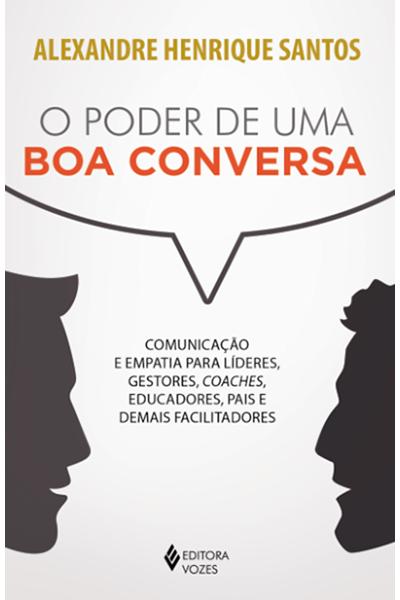 O Poder de Uma Boa Conversa