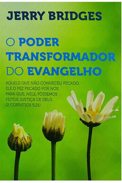 O Poder Transformador do Evangelho