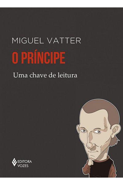 O Príncipe - Uma Chave de Leitura
