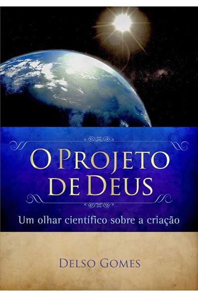 O Projeto de Deus