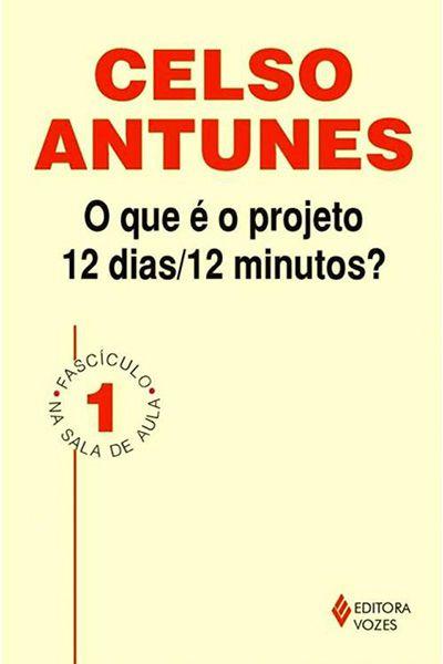 O Que é o Projeto 12 Dias/12Minutos?