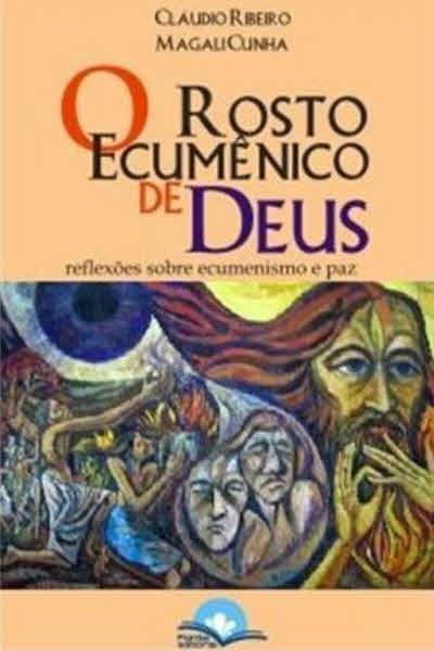 O Rosto Ecumênico de Deus
