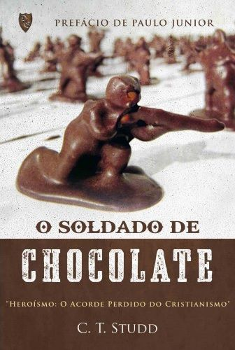 O Soldado de Chocolate
