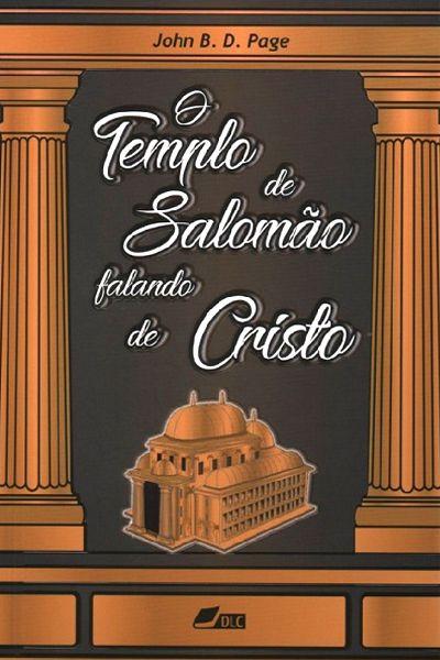 O Templo de Salomão Falando de Cristo