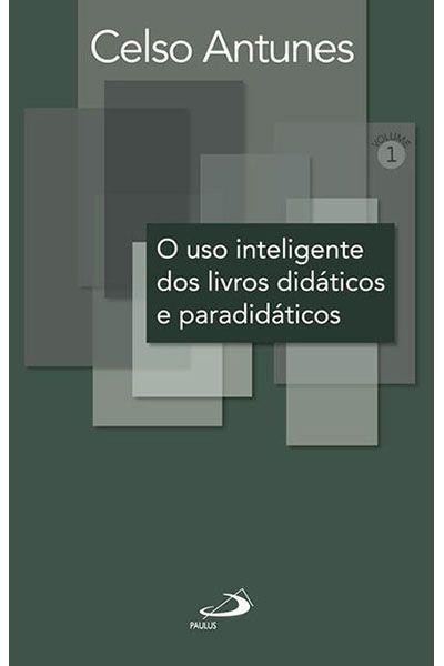 O uso Inteligente dos Livros Didáticos e Paradidáticos