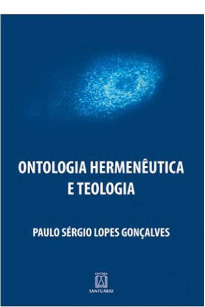 Ontologia Hermenêutica e Teologia