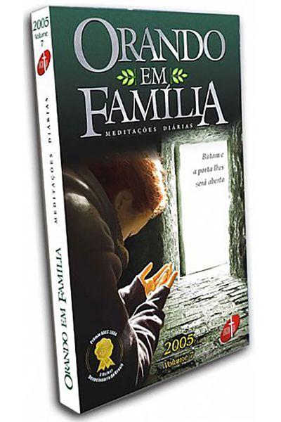 Orando em Família - Meditações Diárias - 2005