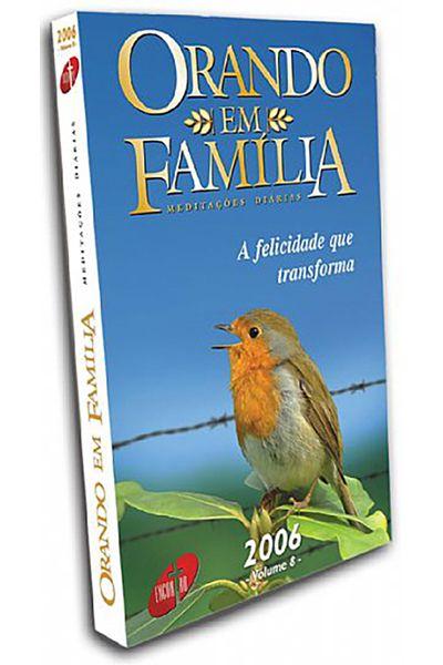 Orando em Família - Meditações Diárias - 2006