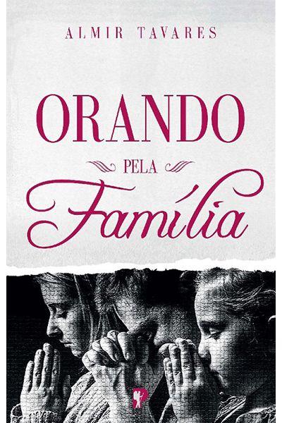 Orando Pela Família